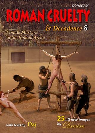 ROMAN CRUELTY & DECADENCE #8 - DAMIAN